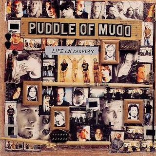 Puddle of Mud Puddle+Of+Mudd+-+Life+On+Display+%5B2003%5D