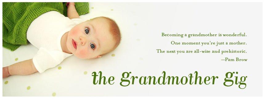 The Grandmother Gig