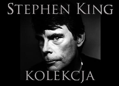 Stephen King - Kolekcja