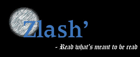 Zlash' - Read what's meant to be read