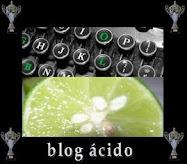 """Concedido a este Blog el """"Premio Blog Ácido"""""""