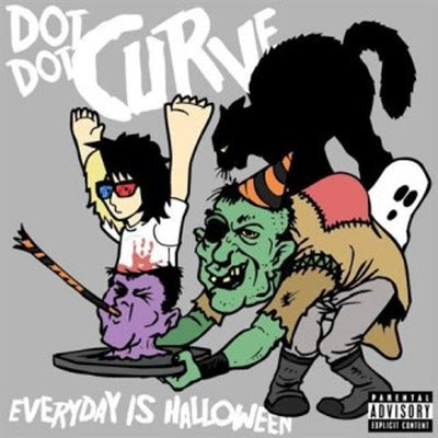 Dot Dot Curve :) - Everyday Is Halloween - EP Obs: *VBR* Year: 2009