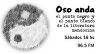 MUY PRONTO: Oso Anda 2011 -Literatura de Mendoza en la radio.