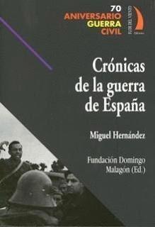 Crónicas de la Guerra Civil - Migue Hernández