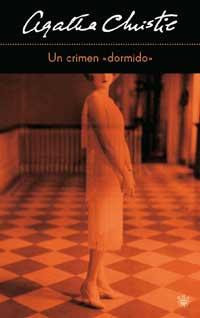 Un Crimen Dormido - Agatha Christie