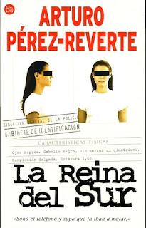La Reina del Sur - Arturo Pérez-Reverte