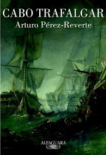 Cabo Trafalgar - Arturo Pérez-Reverte
