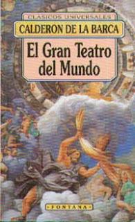 El Gran Teatro del Mundo - Pedro Calderón de la Barca