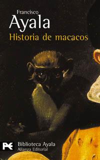 Historia de Macacos - Francisco Ayala