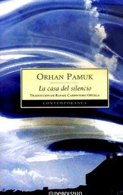 La Casa del Silencio - Orhan Pamuk