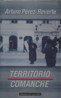 Territorio Comanche - Arturo Pérez-Reverte