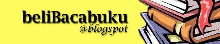 Beli - Baca - Buku @ Blogspot