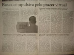Busca compulsiva pelo prazer virtual