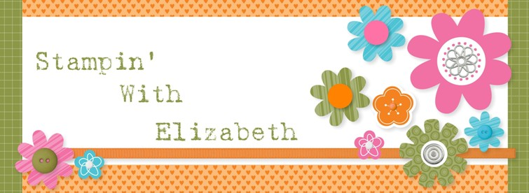 Stampin&#39; with Elizabeth