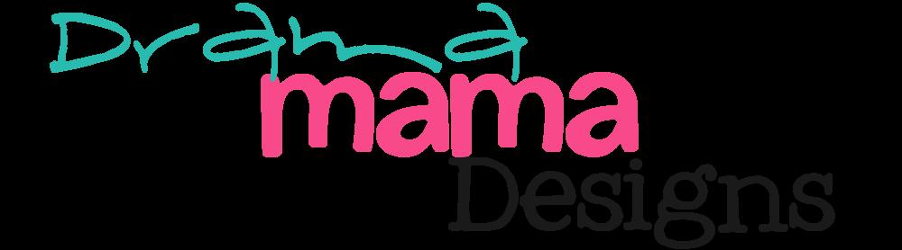 Drama Mama Designs