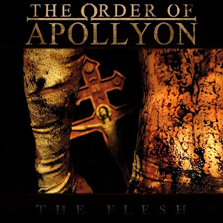 The Flesh by The Order Of Apollyon