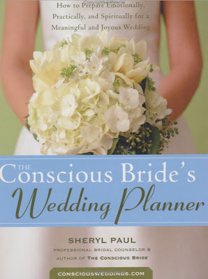 book, bride, Calm, celebration, Conscious, emotion, Event, Joyful, Planning, Sheryl Paul, wedding