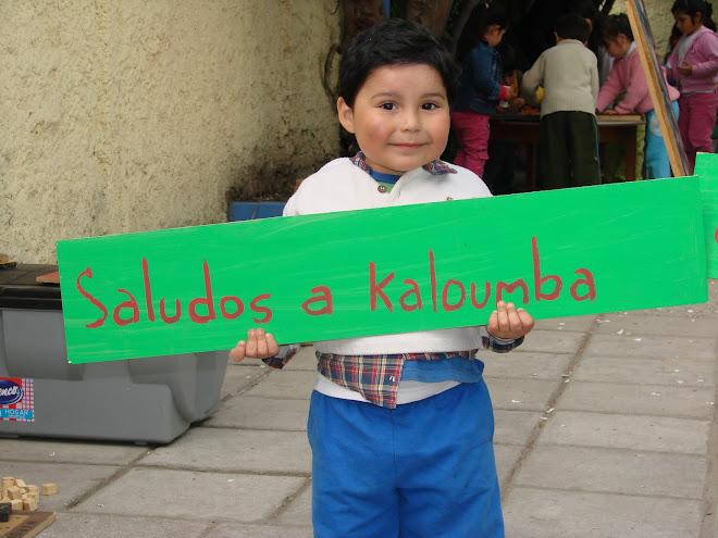 Desde La infancia Saludos a Kaloumba