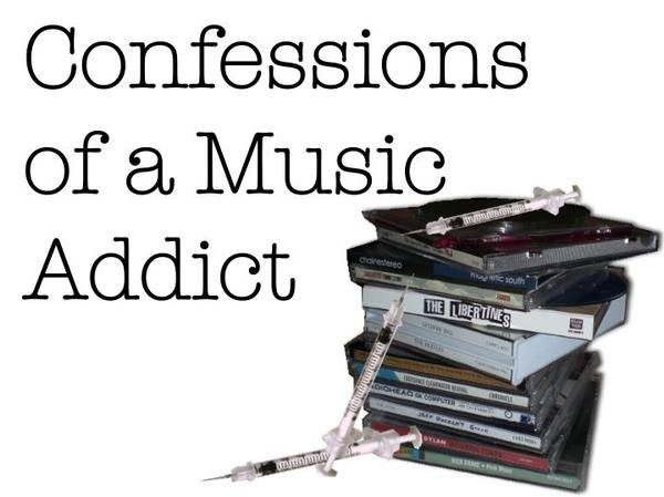 Confessions of a Music Addict