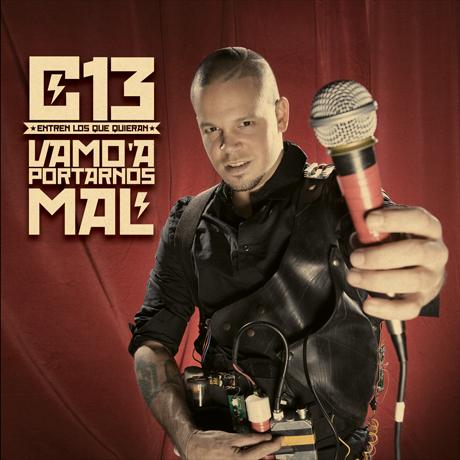 Calle 13 Vamos A Portarnos Mal Entren Los Que Quieran
