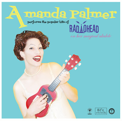 Amanda Palmer Performs The Popular Hits Of Radiohead On Her Magical Ukulele - 2010 - FLAC