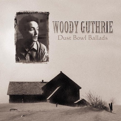 Woody Guthrie - Dust Bowl Ballads - 1940 (2000 CD Remaster)