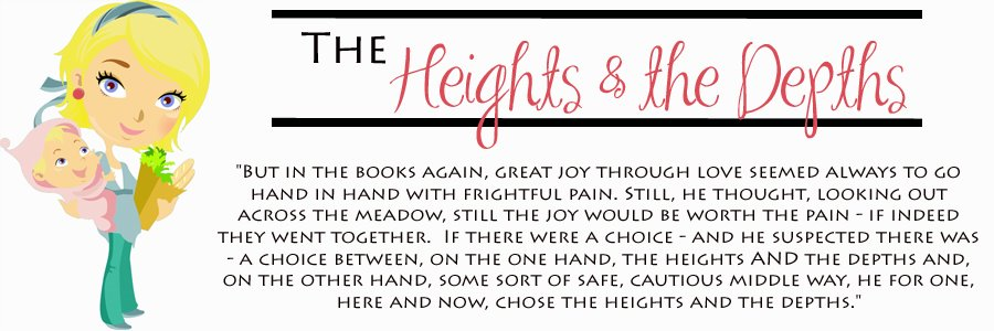 The Heights and The Depths.
