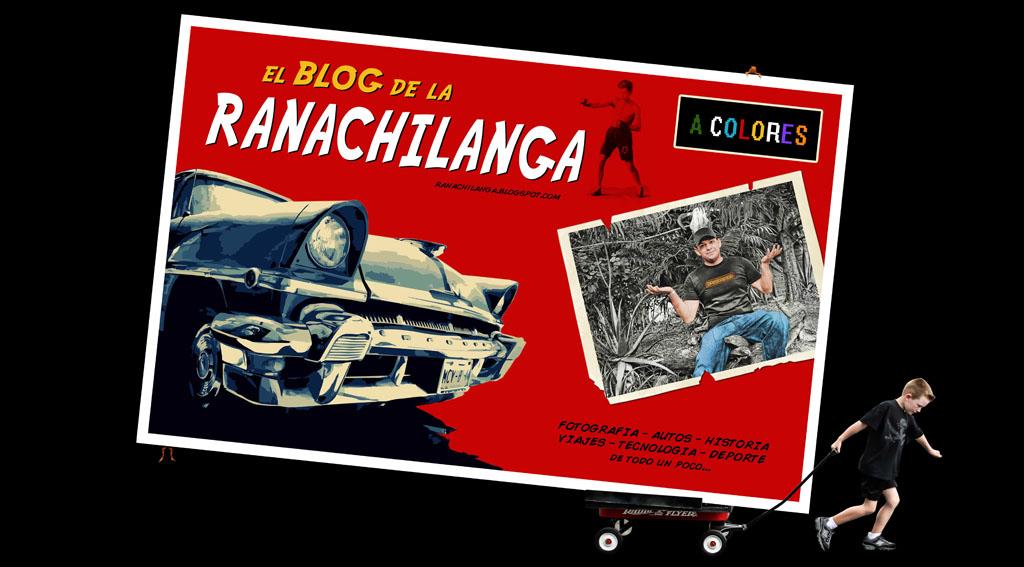 EL BLOG DE LA RANACHILANGA