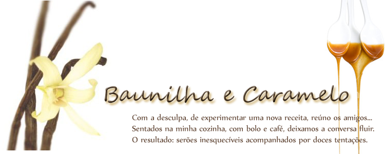 Baunilha e Caramelo