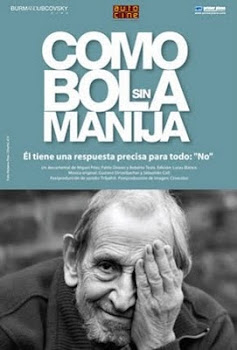 """Como bola sin manija"""