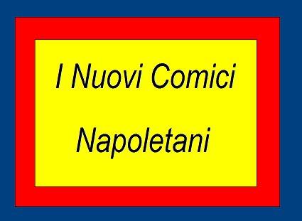 I Nuovi Comici Napoletani
