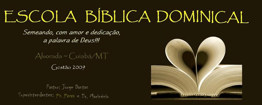 Escola Bíblica Dominical ~ Alvorada