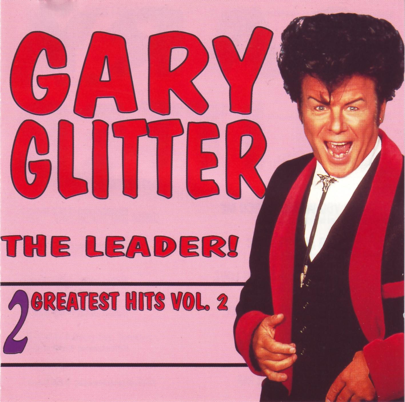 http://4.bp.blogspot.com/_M3kh5U9nIM0/TKbJ6cE33HI/AAAAAAAAGZM/6pKcjfENd6g/s1600/Gary_Glitter_volume_2_front.jpg