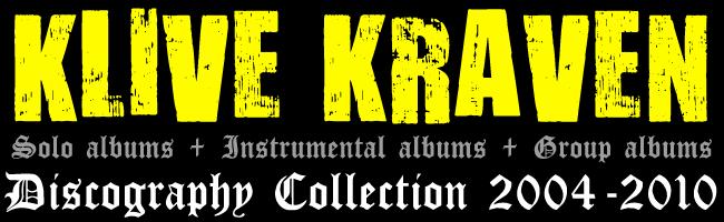 KLIVE KRAVEN'S DISCOGRAPHY