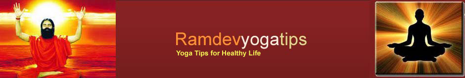 RamDev yoga Tips