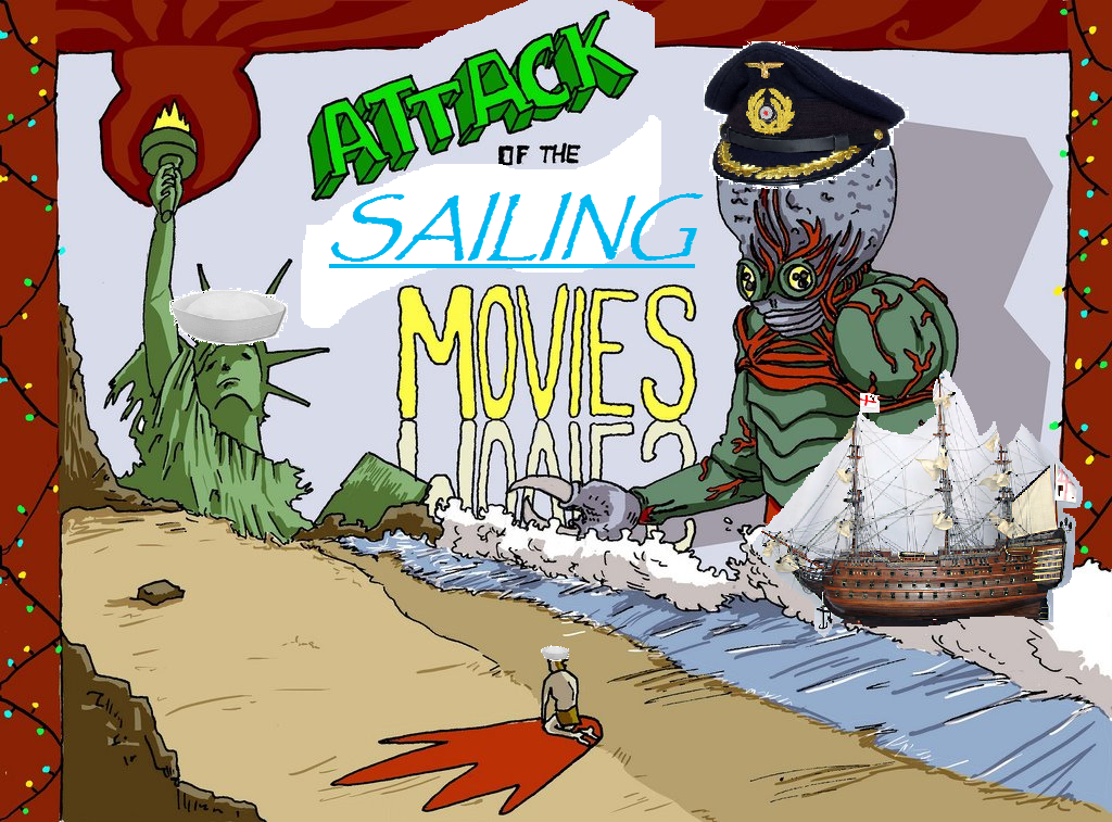 Attack of the Sailing Movies!