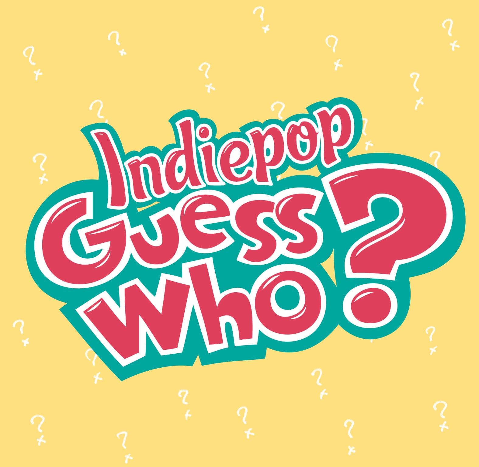 http://4.bp.blogspot.com/_M80IC9ZzdRE/TEDiafs49uI/AAAAAAAAAMA/aULqSuCSWME/s1600/indiepop-guesswho-logo.jpg