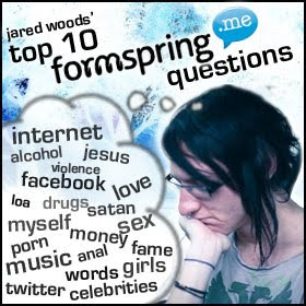 Formspring: Jared Woods Is Thinking