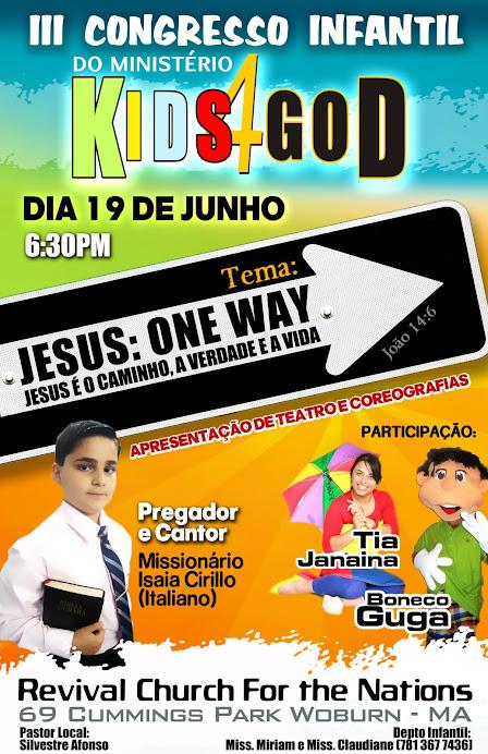 Vem ai o III Congresso Infantil do Ministerio Kids 4 God