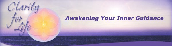 Clarity for Life: Awakening Your Inner guidance