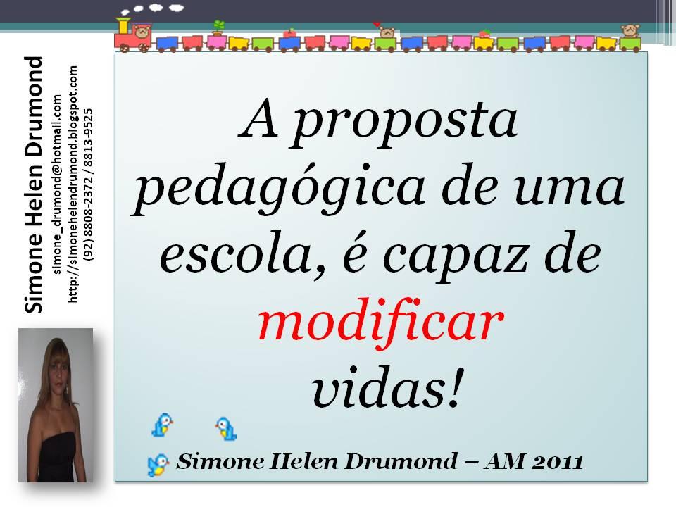 Muitas vezes Simone Helen Drumond : FRASES ESCOLARES DE SIMONE HELEN DRUMOND PS25