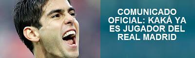 Kaka Nuevo Jugador del Real Madrid