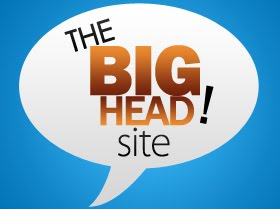 The BIG HEAD Site