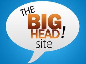 The BIG HEAD Site