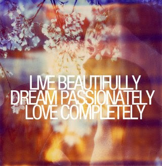 be,live,quote,quotes,beautifully,completely ...