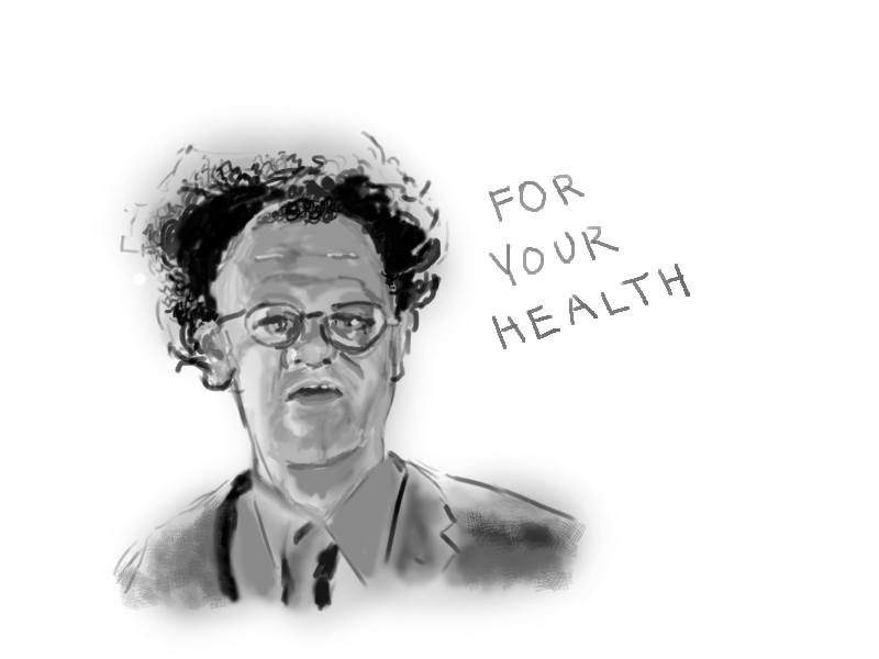 Steve Brule - For Your Health