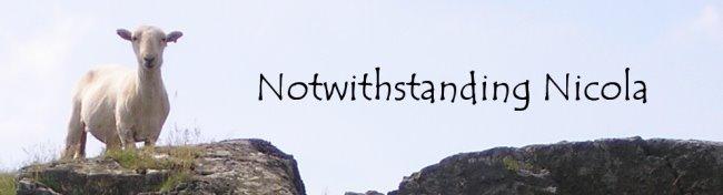 Notwithstanding Nicola