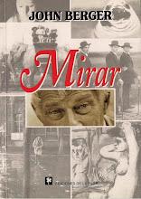 """Mirar"" John Berger (Fragmentos)"