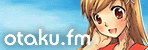 otaku.fm