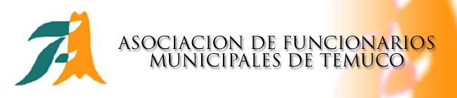 ASOCIACION DE FUNCIONARIOS MUNICIPALES DE TEMUCO